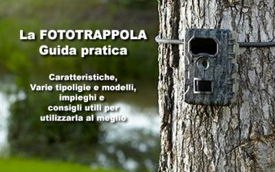 La Fototrappola – Guida pratica – Come installare ed Attivare